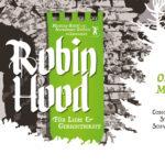 Robin Hood - Für Liebe und Gerechtigkeit - Musical Kids! e.V. Schwäbisch Gmünd